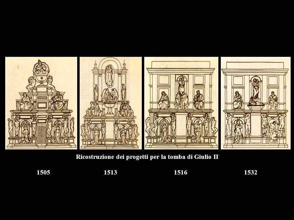 Ricostruzione dei progetti per la tomba di Giulio II 1505 1513 1516 1532