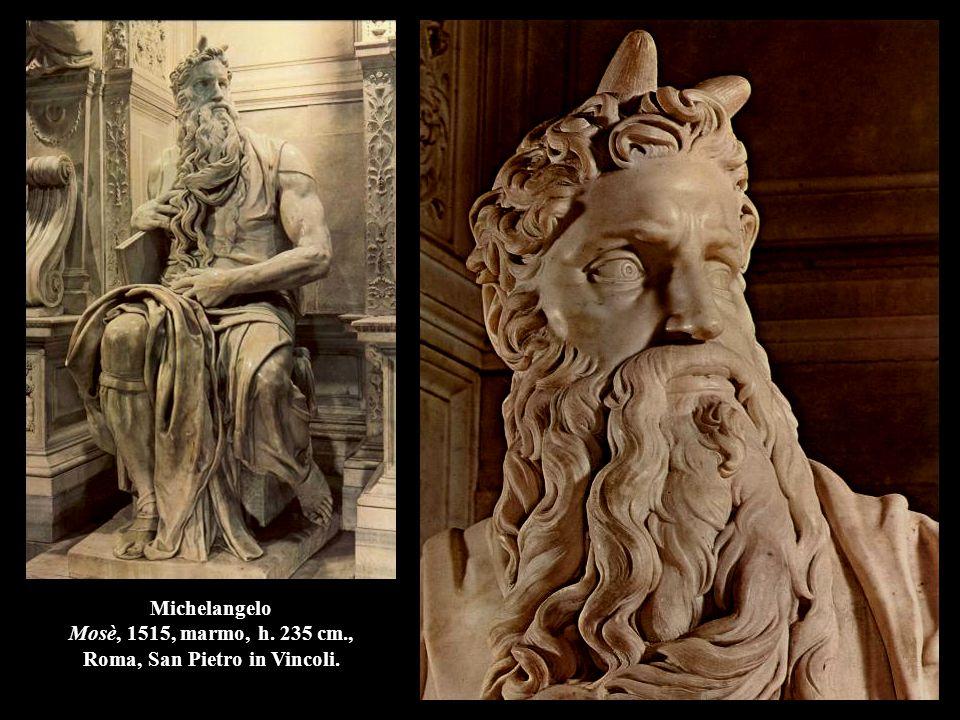 Michelangelo Mosè, 1515, marmo, h. 235 cm., Roma, San Pietro in Vincoli.
