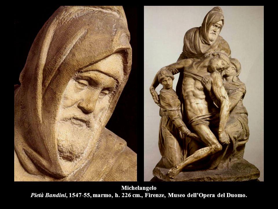 Michelangelo Pietà Bandini, 1547-55, marmo, h. 226 cm., Firenze, Museo dell'Opera del Duomo.