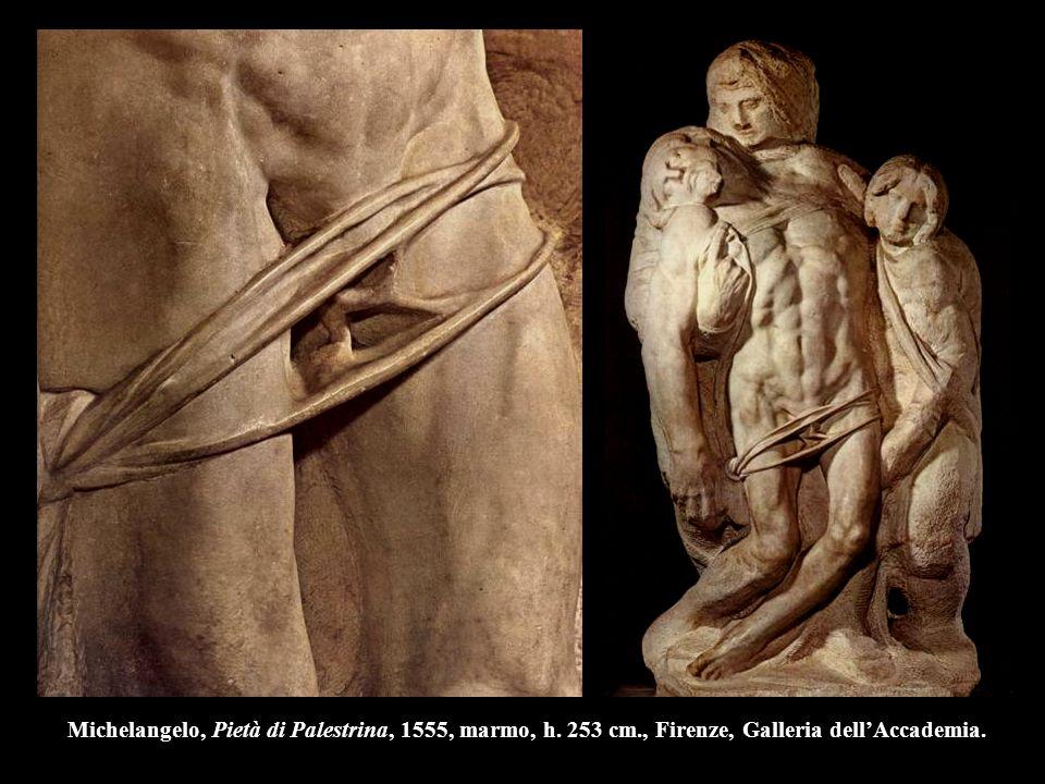 Michelangelo, Pietà di Palestrina, 1555, marmo, h. 253 cm., Firenze, Galleria dell'Accademia.