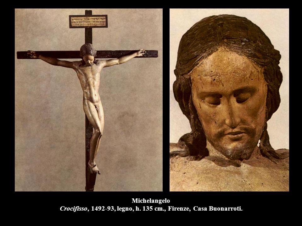Michelangelo Crocifisso, 1492-93, legno, h. 135 cm., Firenze, Casa Buonarroti.