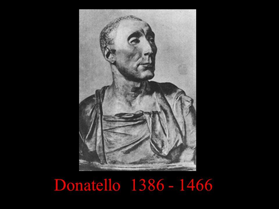 Donatello 1386 - 1466