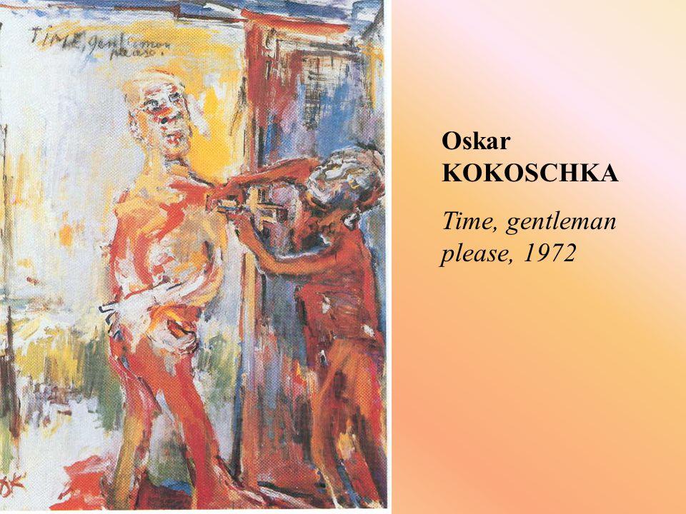 Oskar KOKOSCHKA Time, gentleman please, 1972