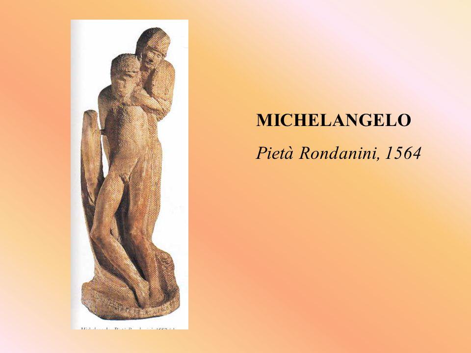 MICHELANGELO Pietà Rondanini, 1564