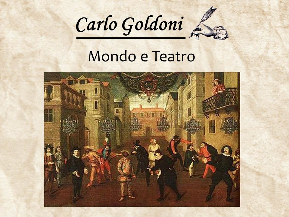 Carlo Goldoni Mondo e Teatro