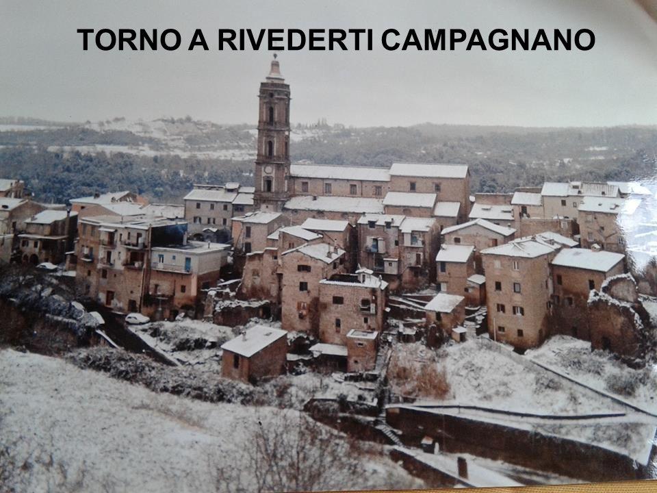 TORNO A RIVEDERTI CAMPAGNANO