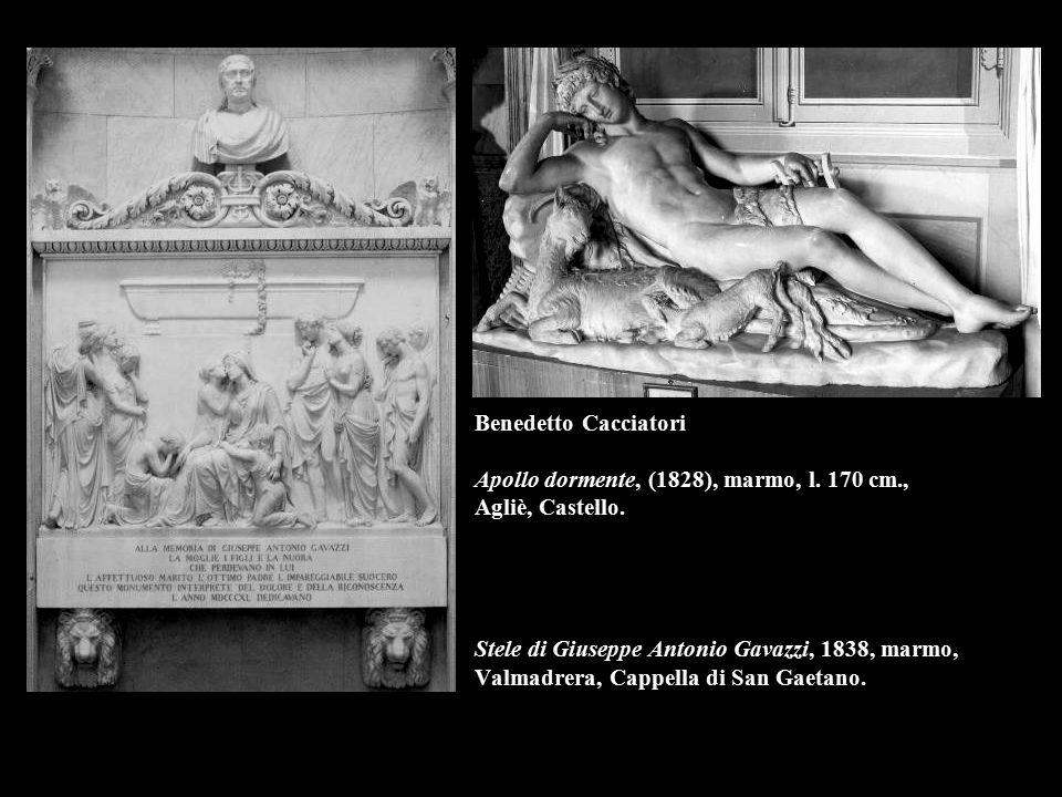 Benedetto Cacciatori Apollo dormente, (1828), marmo, l. 170 cm., Agliè, Castello. Stele di Giuseppe Antonio Gavazzi, 1838, marmo, Valmadrera, Cappella
