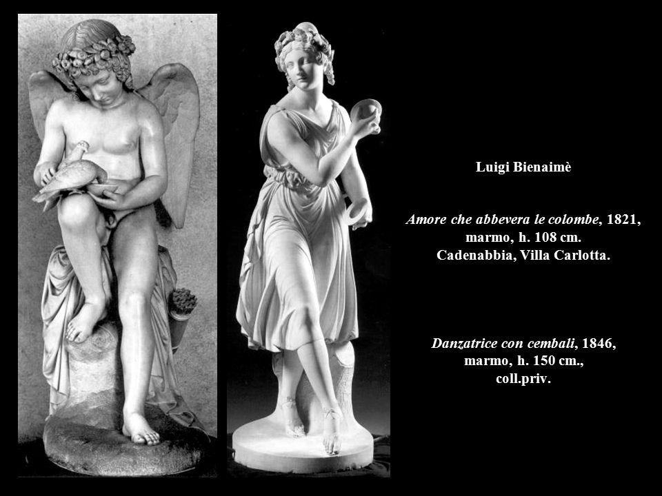Luigi Bienaimè Amore che abbevera le colombe, 1821, marmo, h. 108 cm. Cadenabbia, Villa Carlotta. Danzatrice con cembali, 1846, marmo, h. 150 cm., col