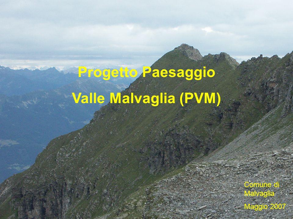 Progetto Paesaggio Valle Malvaglia (PVM) Comune di Malvaglia Maggio 2007