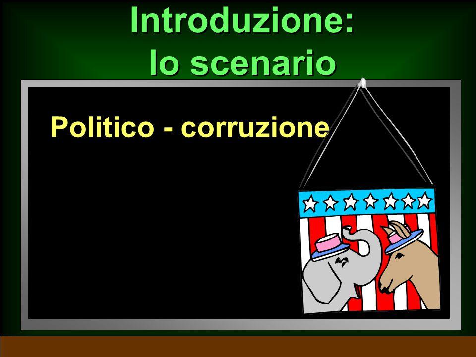 Introduzione: lo scenario Economico – prosperità