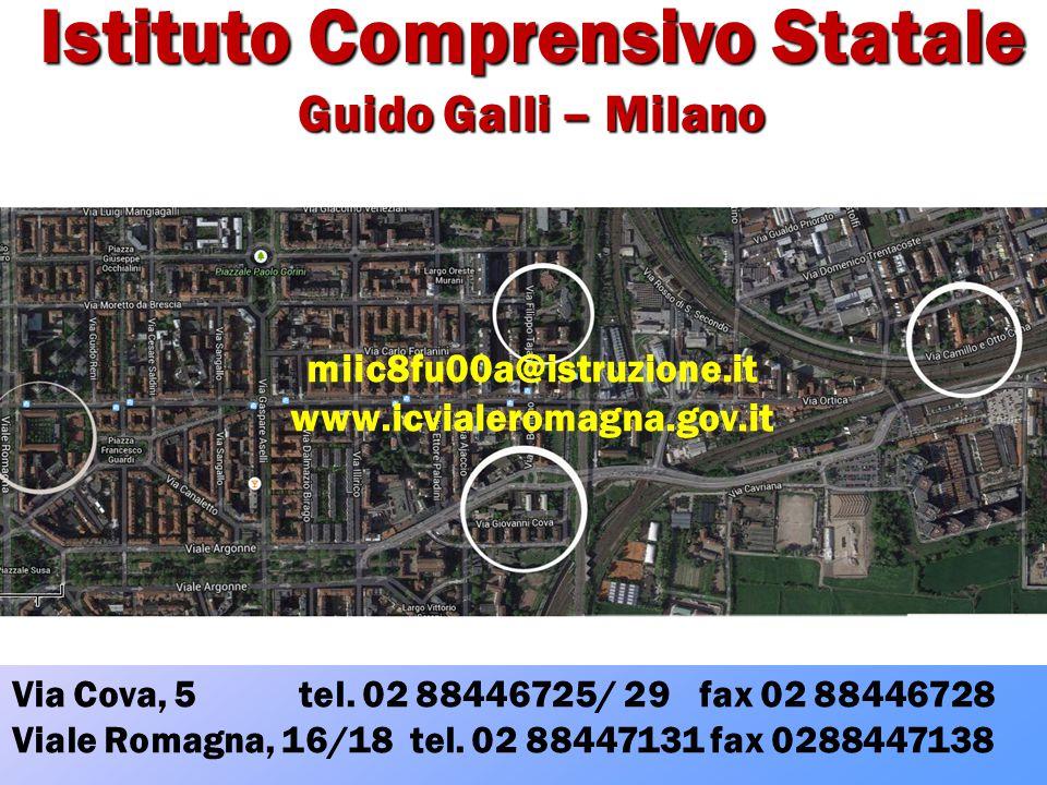 miic8fu00a@istruzione.it www.icvialeromagna.gov.it Via Cova, 5 tel. 02 88446725/ 29 fax 02 88446728 Viale Romagna, 16/18 tel. 02 88447131 fax 02884471