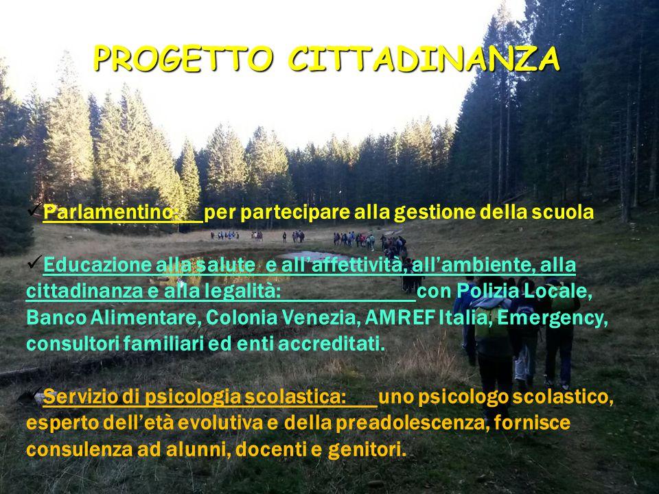 PROGETTO CITTADINANZA Parlamentino: per partecipare alla gestione della scuola Educazione alla salute e all'affettività, all'ambiente, alla cittadinan