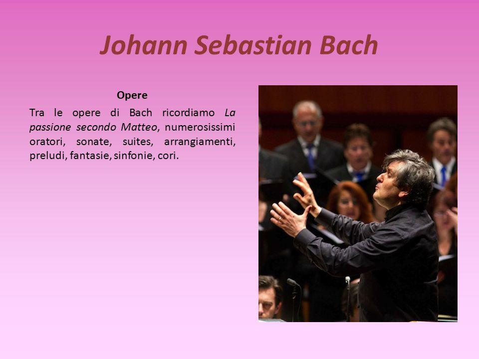 Johann Sebastian Bach Stile La musica di Bach si contraddistingue per la complessità dell armonia, dell invenzione contrappuntistica e dello sviluppo dei motivi e per la sintesi originale che operò fra lo stile tedesco e le opere dei compositori italiani.