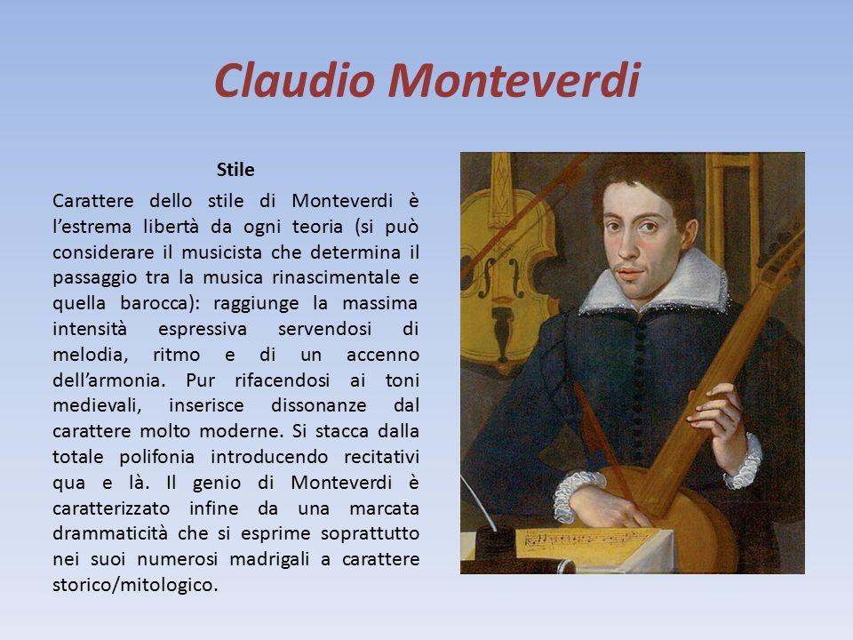 Claudio Monteverdi Biografia Claudio Monteverdi nacque a Cremona nel 1567. Iniziò la sua carriera musicale presso il Duomo del paese imparando a suona