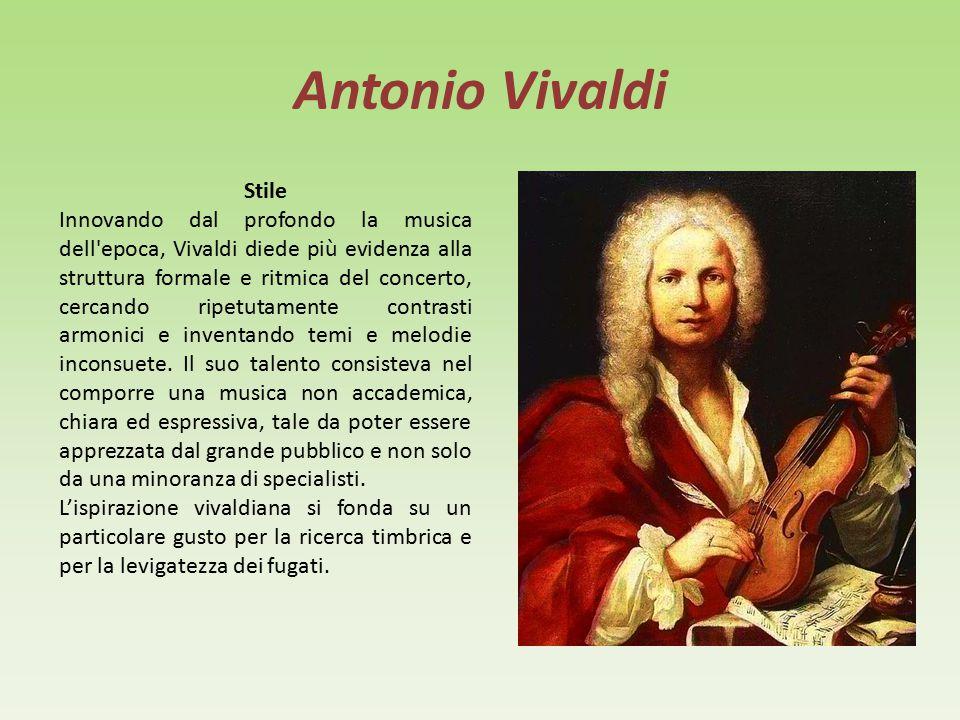Antonio Vivaldi Biografia Antonio Vivaldi nacque a Venezia nel 1678. Studiò con il padre, violinista presso San Marco. Fu ordinato sacerdote nel 1703,