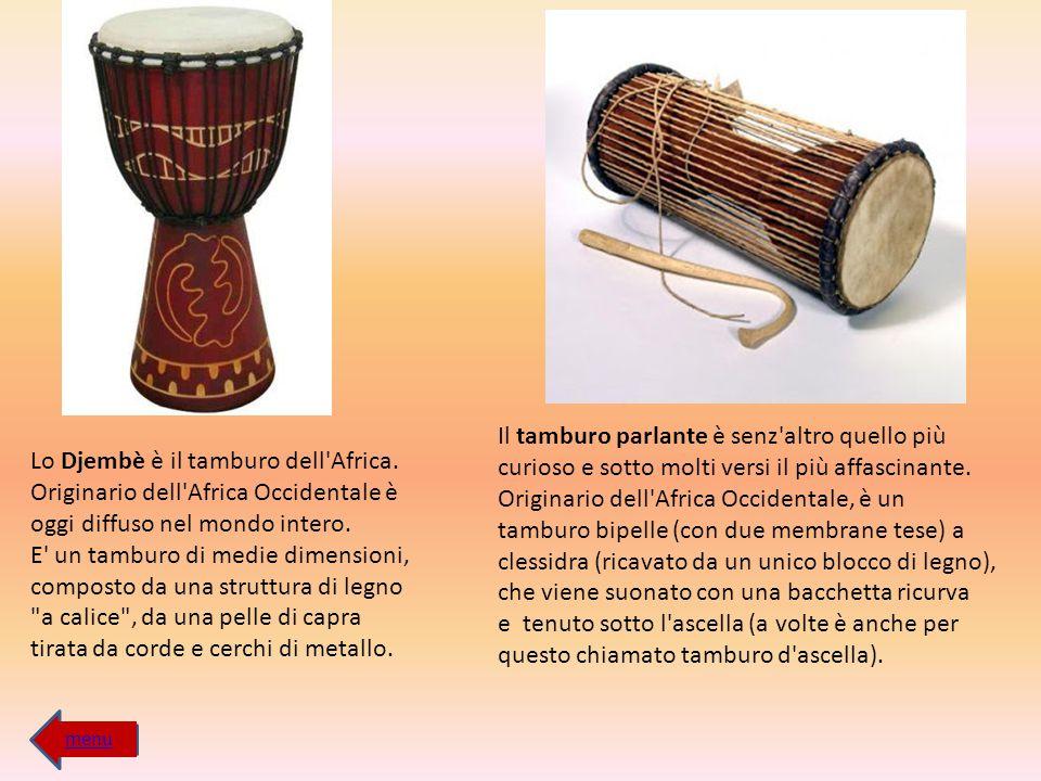 Lo Djembè è il tamburo dell'Africa. Originario dell'Africa Occidentale è oggi diffuso nel mondo intero. E' un tamburo di medie dimensioni, composto da