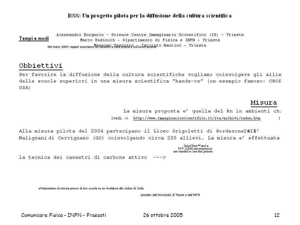 26 ottobre 2005Comunicare Fisica - INFN - Frascati12