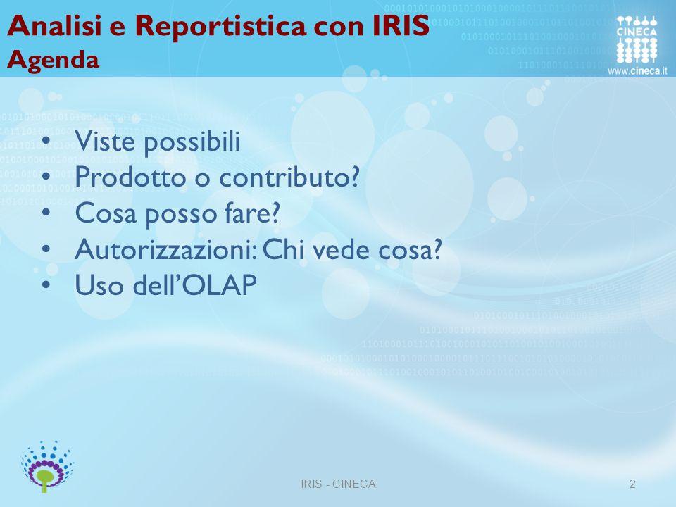 Analisi e Reportistica con IRIS Da dove arrivano i dati.
