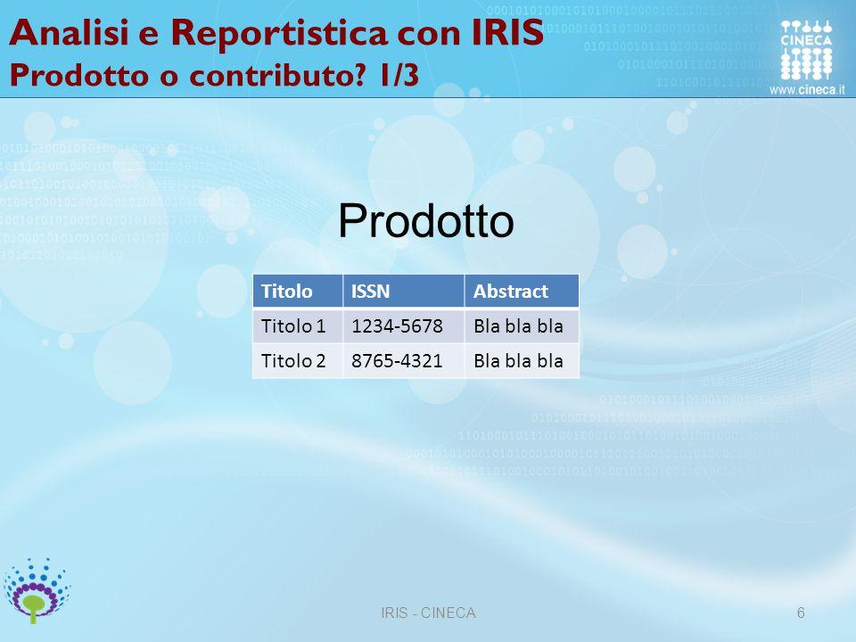 Analisi e Reportistica con IRIS Prodotto o contributo.
