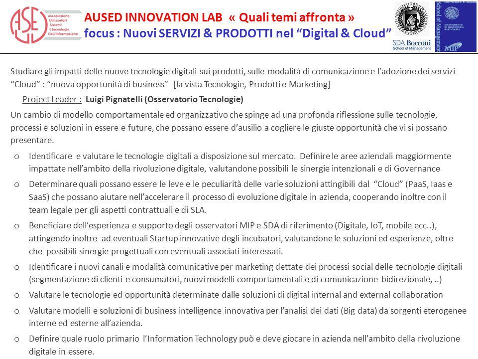 """Studiare gli impatti delle nuove tecnologie digitali sui prodotti, sulle modalità di comunicazione e l'adozione dei servizi """"Cloud"""" : """"nuova opportuni"""
