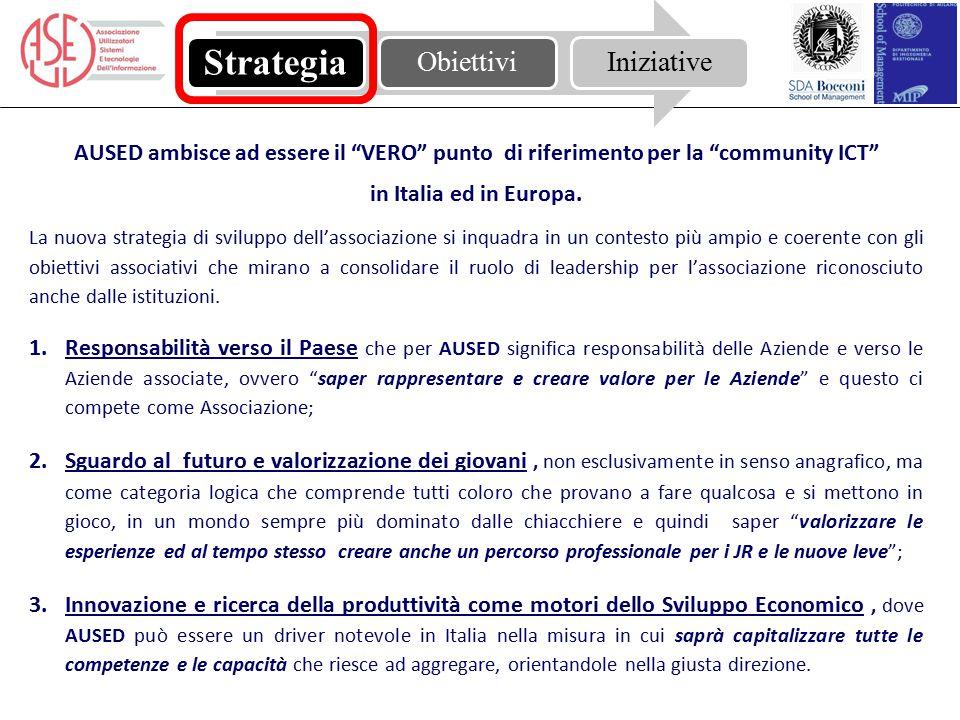 """AUSED ambisce ad essere il """"VERO"""" punto di riferimento per la """"community ICT"""" in Italia ed in Europa. La nuova strategia di sviluppo dell'associazione"""