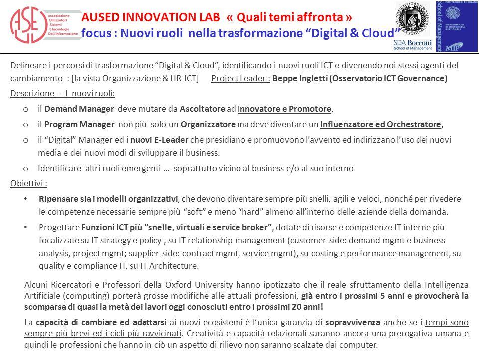 """AUSED INNOVATION LAB « Quali temi affronta » focus : Nuovi ruoli nella trasformazione """"Digital & Cloud"""" Delineare i percorsi di trasformazione """"Digita"""