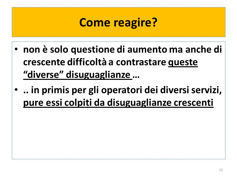 Come reagire.