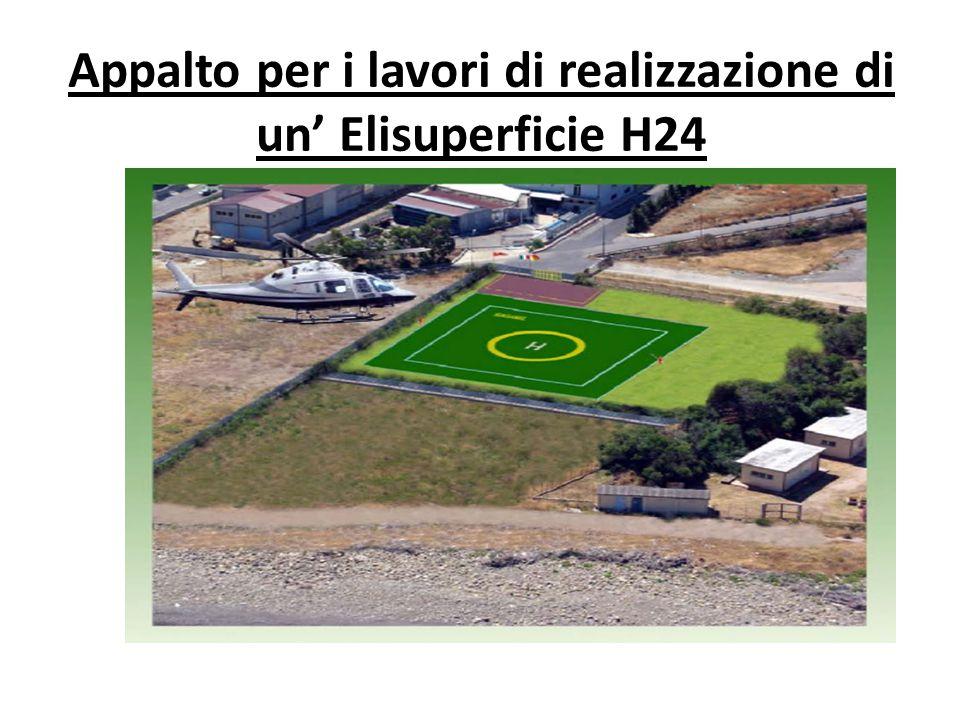 Appalto per i lavori di realizzazione di un' Elisuperficie H24
