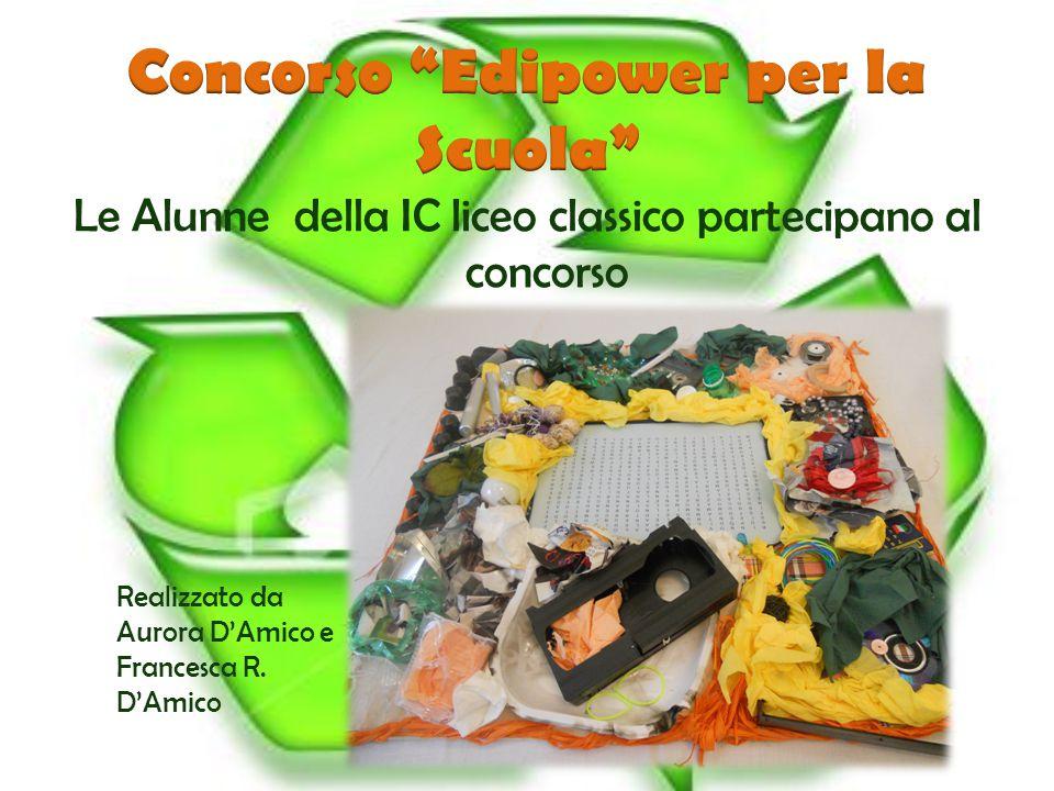 Le Alunne della IC liceo classico partecipano al concorso Realizzato da Aurora D'Amico e Francesca R.