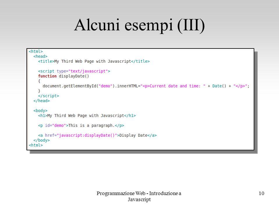 Programmazione Web - Introduzione a Javascript 10 Alcuni esempi (III)