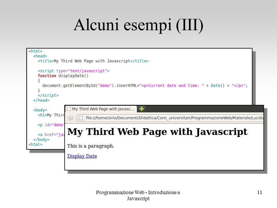 Programmazione Web - Introduzione a Javascript 11 Alcuni esempi (III)