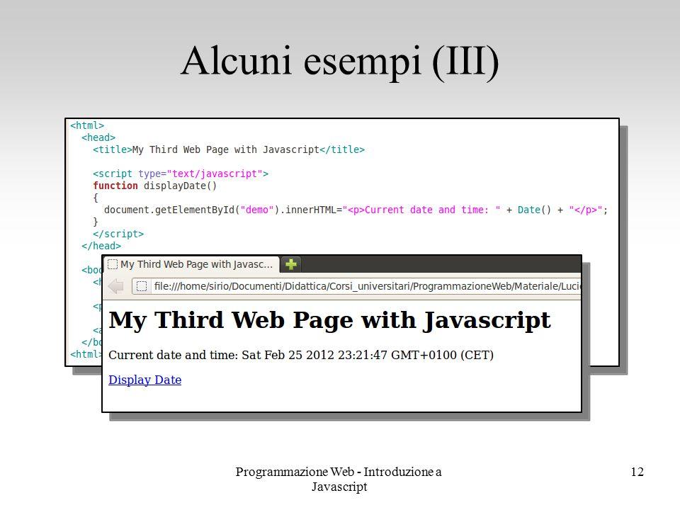 Programmazione Web - Introduzione a Javascript 12 Alcuni esempi (III)
