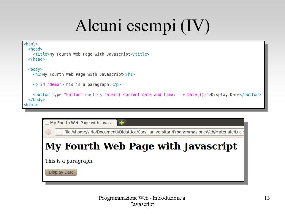 Programmazione Web - Introduzione a Javascript 13 Alcuni esempi (IV)