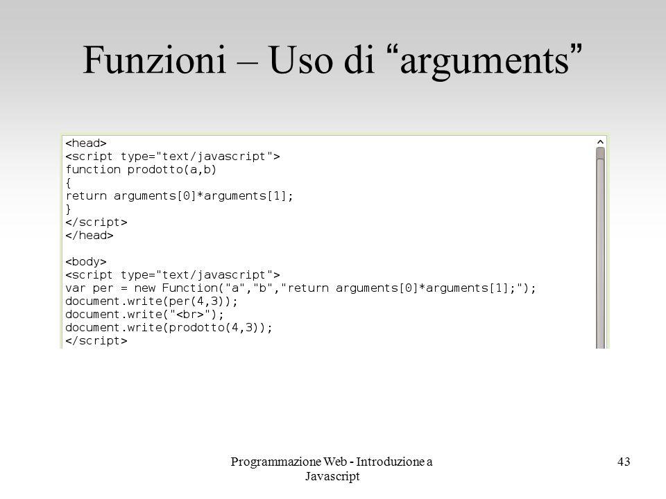 "Programmazione Web - Introduzione a Javascript 43 Funzioni – Uso di ""arguments"""