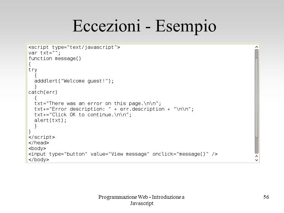 Programmazione Web - Introduzione a Javascript 56 Eccezioni - Esempio