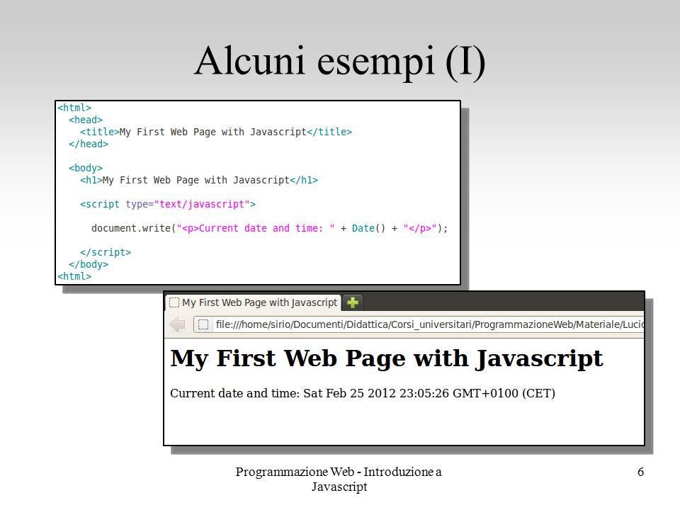 Programmazione Web - Introduzione a Javascript 6 Alcuni esempi (I)