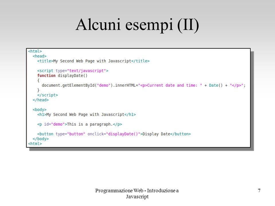 Programmazione Web - Introduzione a Javascript 7 Alcuni esempi (II)