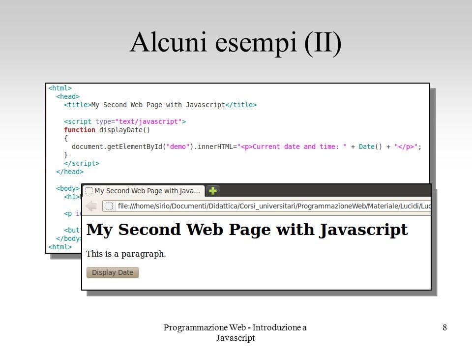 Programmazione Web - Introduzione a Javascript 8 Alcuni esempi (II)