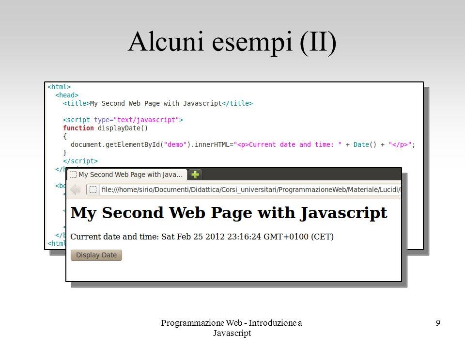 Programmazione Web - Introduzione a Javascript 9 Alcuni esempi (II)