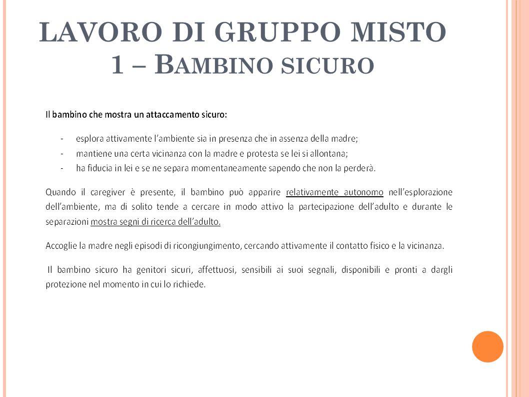 LAVORO DI GRUPPO MISTO 1 – B AMBINO SICURO
