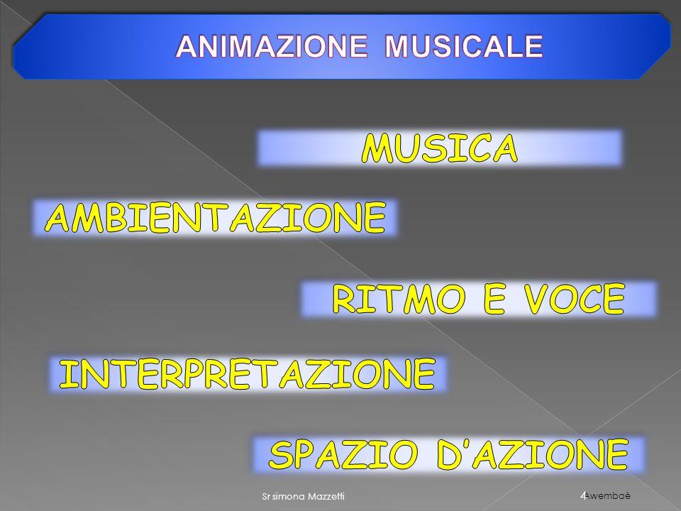 Awembaè 4 Sr simona Mazzetti