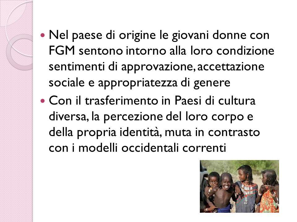 Nel paese di origine le giovani donne con FGM sentono intorno alla loro condizione sentimenti di approvazione, accettazione sociale e appropriatezza d