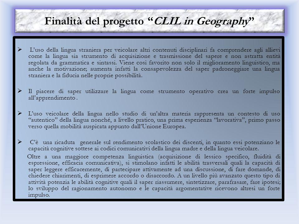 CLIL Content Language Integrated Learning Premessa Il progetto si prefigge di utilizzare le abilità linguistiche relative alla lingua inglese che gli