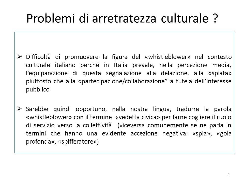 Problemi di arretratezza culturale .