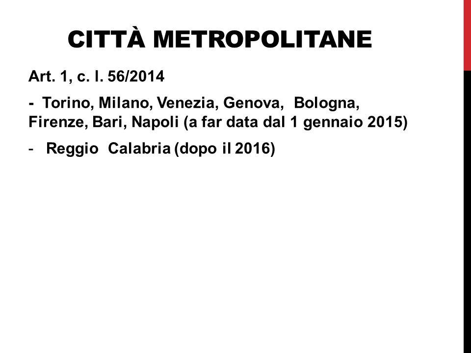 CITTÀ METROPOLITANE Art.1, c. l.