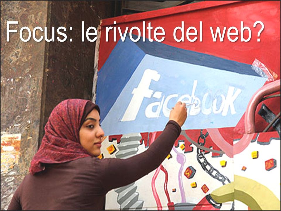 Focus: le rivolte del web?