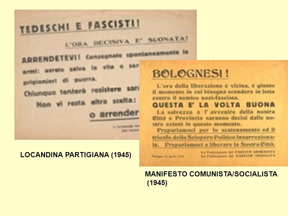 LOCANDINA PARTIGIANA (1945) MANIFESTO COMUNISTA/SOCIALISTA (1945)