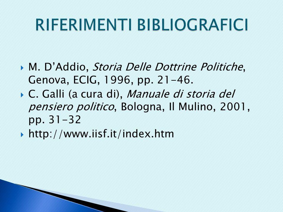  M.D'Addio, Storia Delle Dottrine Politiche, Genova, ECIG, 1996, pp.