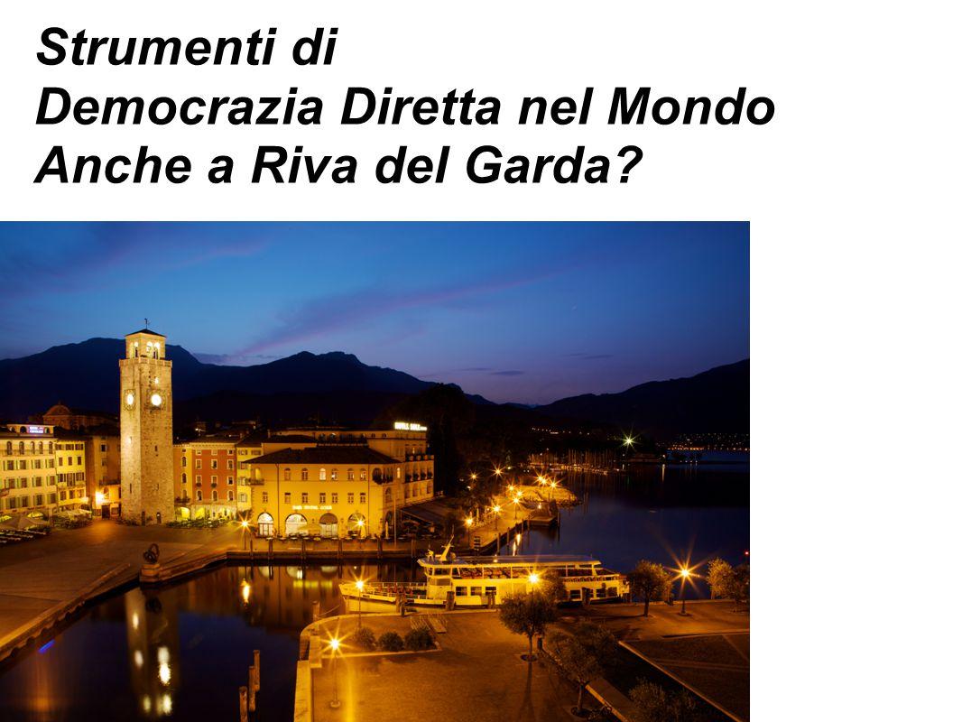 Strumenti di Democrazia Diretta nel Mondo Anche a Riva del Garda