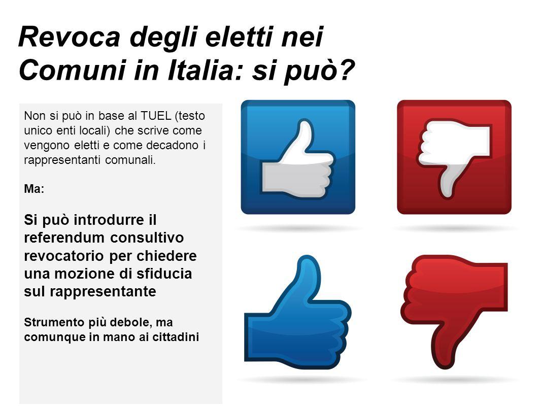 Revoca degli eletti nei Comuni in Italia: si può.
